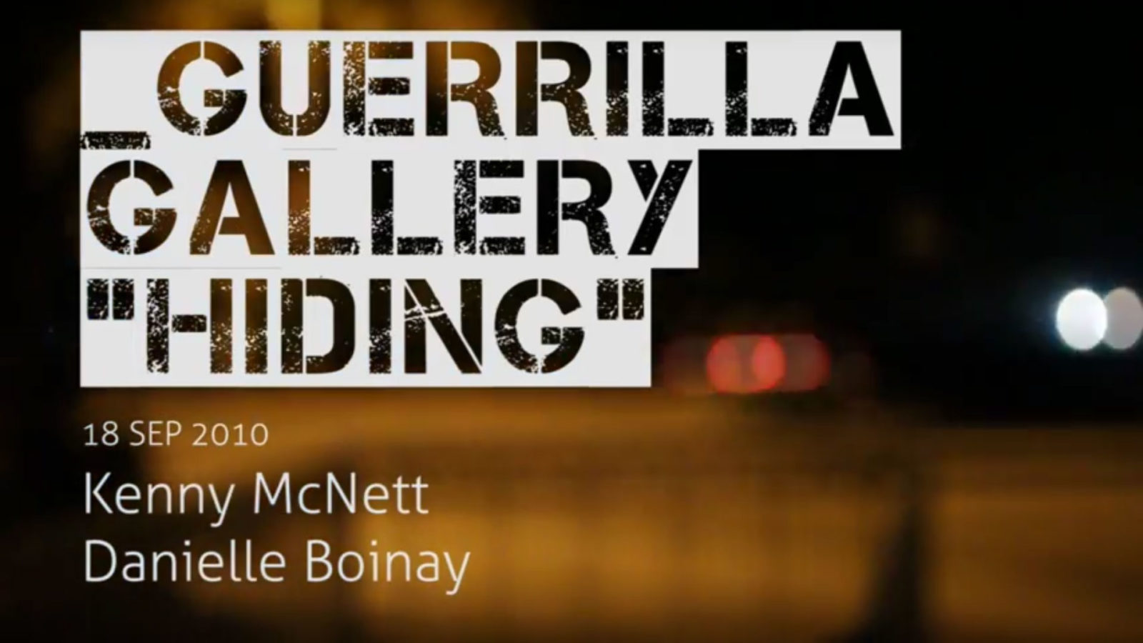 "Guerrilla Gallery ""Hiding"" 19"