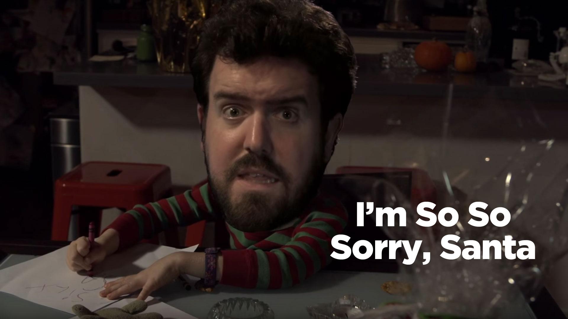 I'm So So Sorry, Santa
