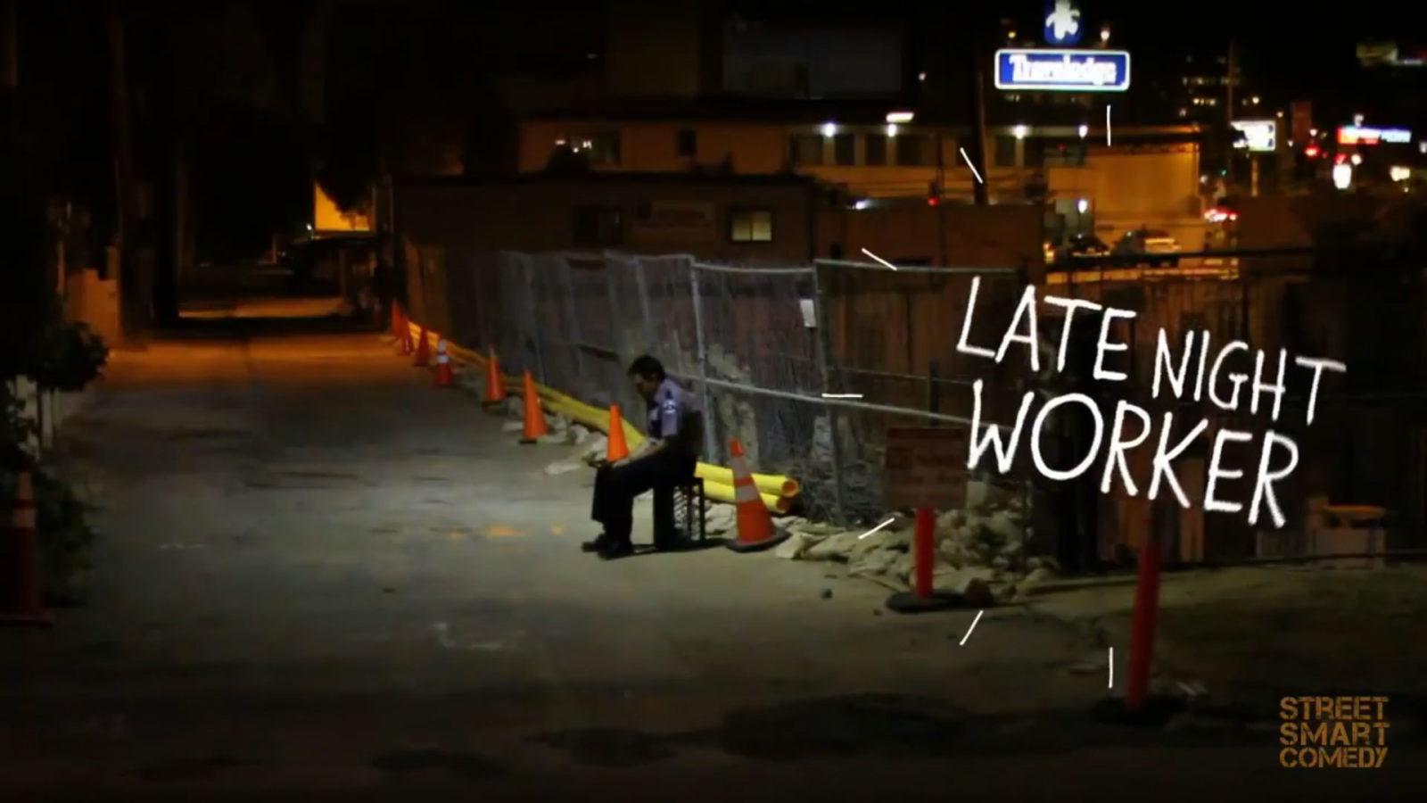 Late Night Worker
